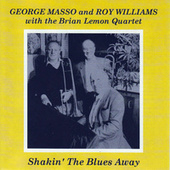 Shakin' The Blues Away by George Masso