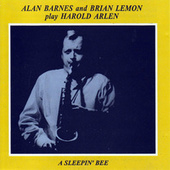 Play Harold Arlen: A Sleepin' Bee by Alan Barnes