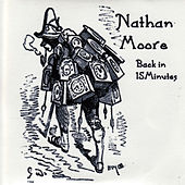 Play & Download Back In 15 Minutes by Nathan Moore | Napster
