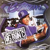 Da Bottom Vol. 3 Chopped & Screwed By Og Ron C von Slim Thug