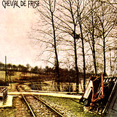 Play & Download Cheval De Frise by Cheval De Frise | Napster