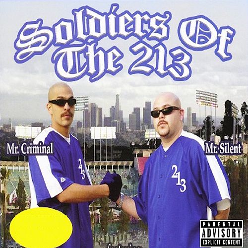 Play & Download Soldiers Of The 213 by Mr. Criminal | Napster