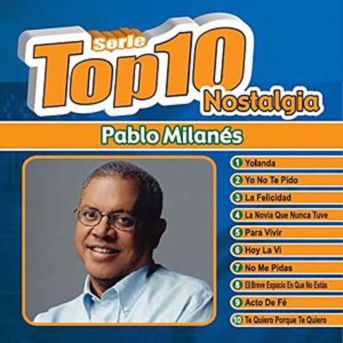 Play & Download Serie Top Ten by Pablo Milanés | Napster
