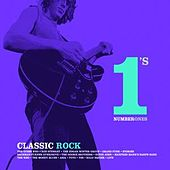 Classic Rock Number 1's by Various Artists