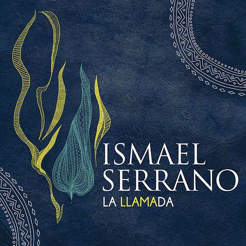 Play & Download La Llamada by Ismael Serrano | Napster