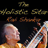Holistic Sitar Music by Ravi Shankar