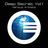 Play & Download Deep Secret, Vol. 1 by Various Artists | Napster