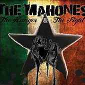 Play & Download The Hunger; The Fight by The Mahones | Napster