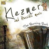 Klezmer & Hassidic Music by Burning Bush