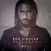 Play & Download Back Again by Bob Sinclar | Napster