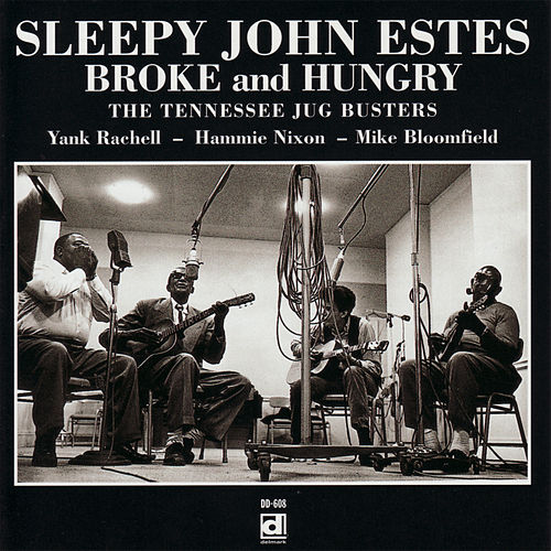 Play & Download Broke and Hungry by Sleepy John Estes | Napster
