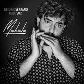 Mahalo by Antonio Serrano