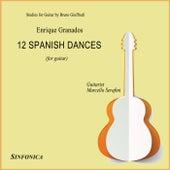 Play & Download Granados: 12 Spanish Dances by Marcello Serafini | Napster
