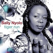 Play & Download Tiger Run by Sally Nyolo | Napster