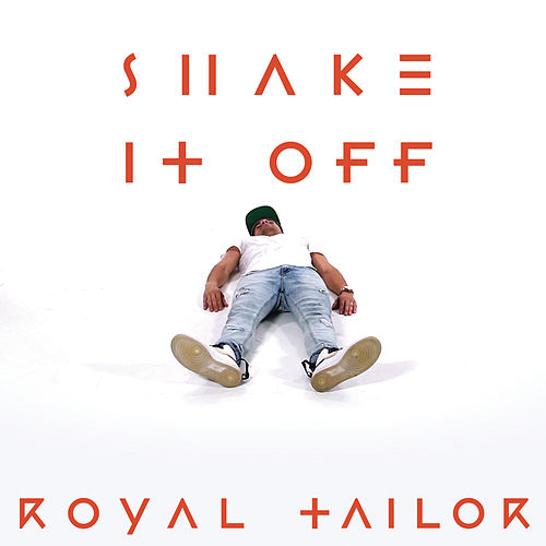 Shake It Off by Royal Tailor