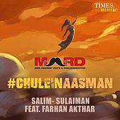 Play & Download Chulein Aasman (feat. Farhan Akhtar) - Single by Salim-Sulaiman | Napster