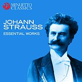 Johann Strauss - Essential Works by Various Artists