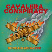 Play & Download Bonzai Kamakazi by Cavalera Conspiracy | Napster