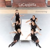 Play & Download Shimmering by Ensemble LaCappella | Napster
