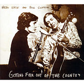 Play & Download Getting Folk out of the Country by Hedy West | Napster