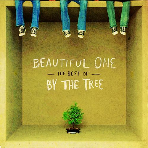 Beautiful One: The Best Of By The Tree by By The Tree