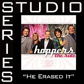 He Erased It [Studio Series Performance Track] by Hoppers