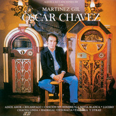 Play & Download Aquellas Canciones De Los Martinez Gil by Oscar Chavez | Napster