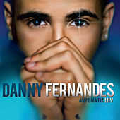 Play & Download AutomaticLUV by Danny Fernandes | Napster