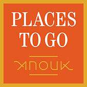 Play & Download Places To Go by Anouk | Napster