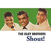 Shout! von The Isley Brothers