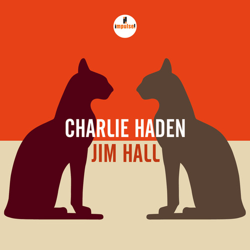 Play & Download Charlie Haden - Jim Hall by Charlie Haden | Napster