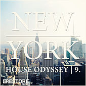 Play & Download New York House Odyssey, Vol. 9 by Various Artists | Napster
