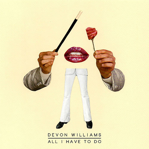 Play & Download All I Have to Do by Devon Williams | Napster
