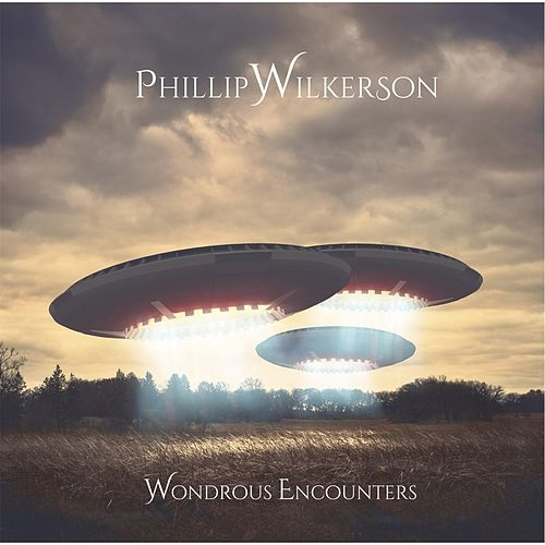 Play & Download Wondrous Encounters by Phillip Wilkerson | Napster