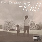 Play & Download For so Long by Rell | Napster