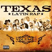 Texas Latin Rap, Vol. 3 by Various Artists