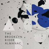 The Brooklyn Rider Almanac by Brooklyn Rider