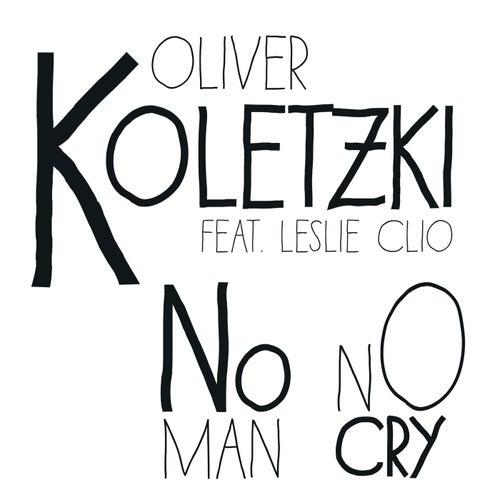 No Man No Cry von Oliver Koletzki