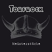 Play & Download Meisterstücke by Torfrock | Napster