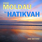 From Moldau to Hatikvah and Beyond by David & The High Spirit
