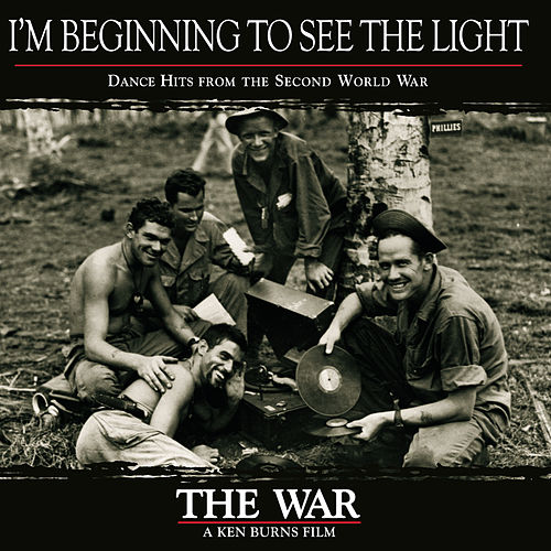 Play & Download I'm Beginning To See The Light, Dance Hits from the Second World War by Various Artists | Napster