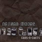 Cans-n-Cants by Nathan Moore