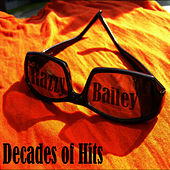 Play & Download Decades of Hits by Razzy Bailey | Napster