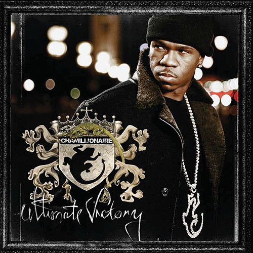 Play & Download Ultimate Victory by Chamillionaire | Napster