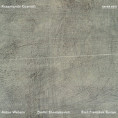 Anton Webern - Dmitri Shostakovich - Emil Frantisek Burian by Rosamunde Quartett
