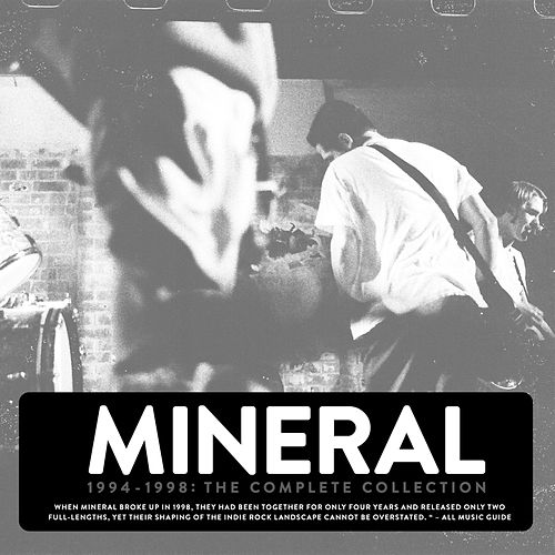 Play & Download The Complete Collection (1994-1998) by Mineral | Napster