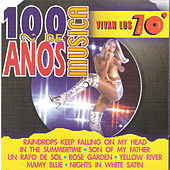 Play & Download 100 Años de Música. Vivan los 70' by Various Artists | Napster