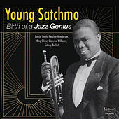 Play & Download Young Satchmo: Birth of a Jazz Genius by Louis Armstrong | Napster