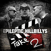 Play & Download Take 2 by The Epileptic Hillbilly's  | Napster