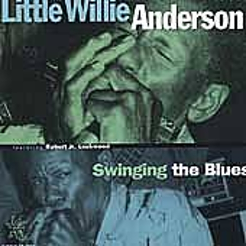 Swinging The Blues by Little Willie Anderson